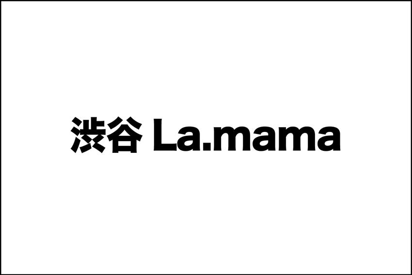 渋谷La.mama