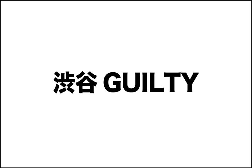 渋谷GUILTY