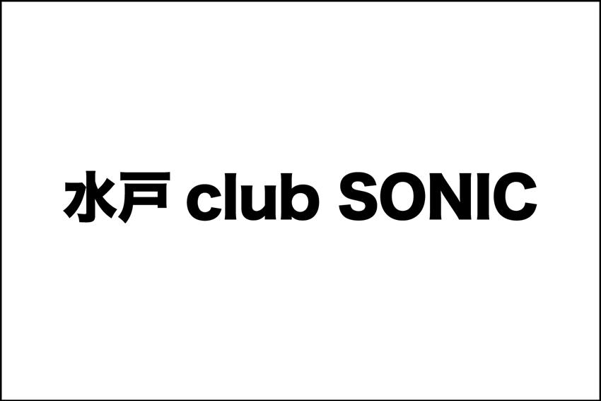 水戸club SONIC