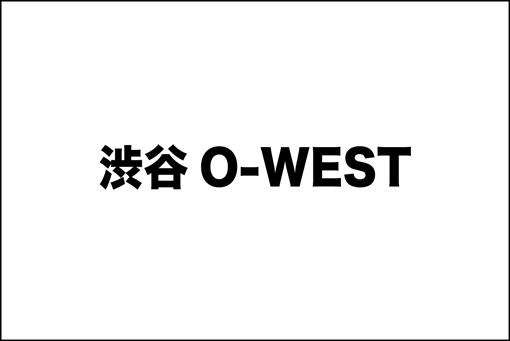 渋谷O-WEST