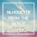 16_CD_Silhouette From The Skylit