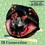 09_skillkills_IllConnection_jeket