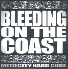 『BLEEDING ON THE COAST』