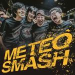 『METEO SMASH』