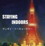 STAING INDOORS