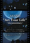 """Art Your Life""〜documentary〜"